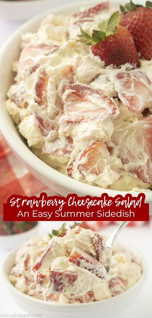 Long pin collage Strawberry Cheesecake Salad An Easy Summer Side Dish