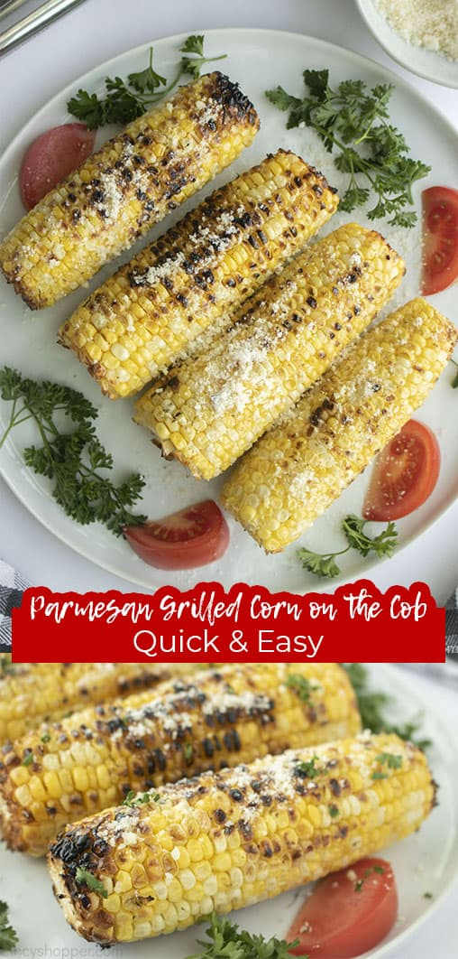Long pin with text Parmesan Grilled Corn on the Cob Quick & Easy