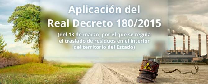 Aplicación del Real Decreto 180/2015