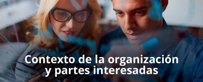 Contexto de la organización y partes interesadas