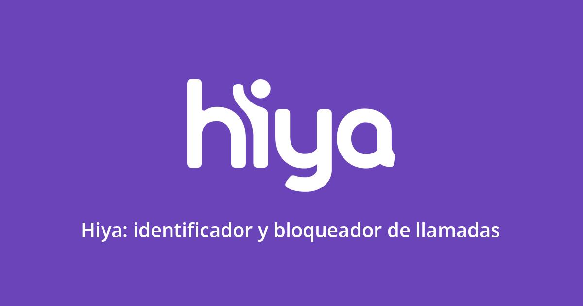 Hiya: Bloqueador e identificador de llamadas