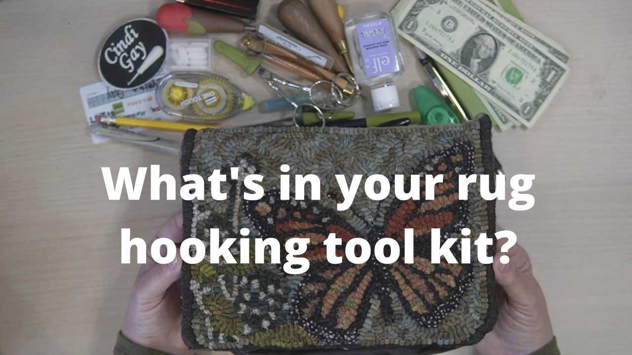 whats in your rug hooking tool kit?