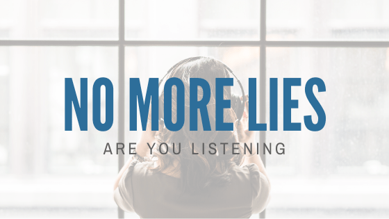 No More Lies: Are You Listening