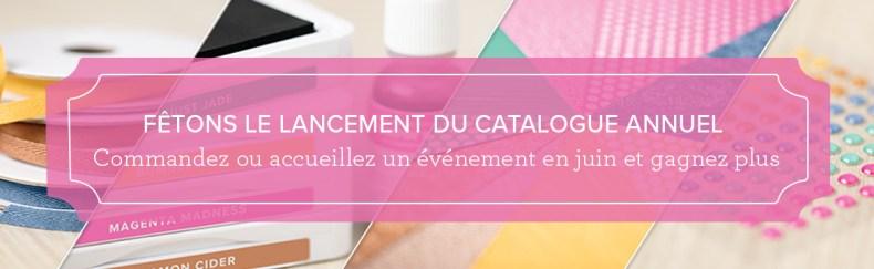 """Promotion """"Fêtons le lancement du catalogue Annuel"""""""
