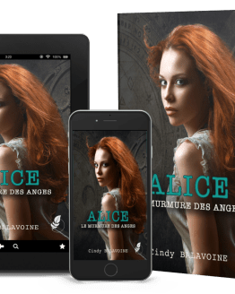 Alice, le murmure des anges par Cindy BALAVOINE