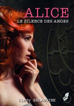 Couverture Alice, Le silence des anges, par Cindy BALAVOINE