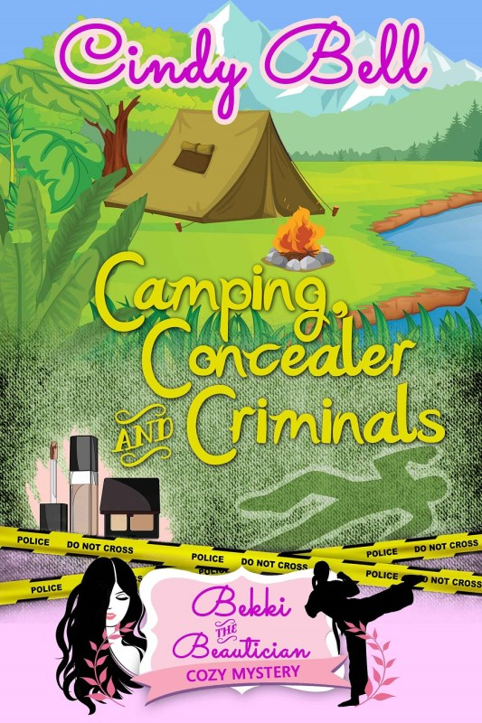 Camping, Concealer and Criminals