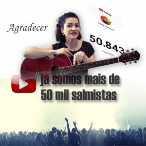A imagem é para ilustrar os mais de 50 mil inscritos no canal do YouTube Cindy Ferrarezi Cantando para Deus