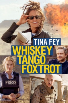 Movie Review: Whiskey Tango Foxtrot