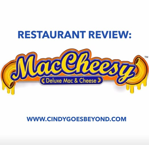 Restaurant Review: MacCheesy - Cindy Goes Beyond