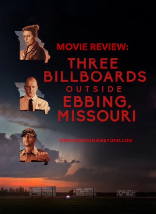 Movie Review Three Billboards Outside Ebbing Missouri