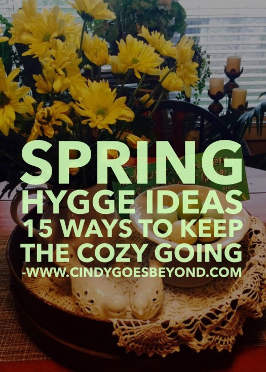Spring Hygge Ideas