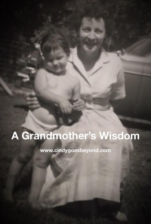 A Grandmother's Wisdom