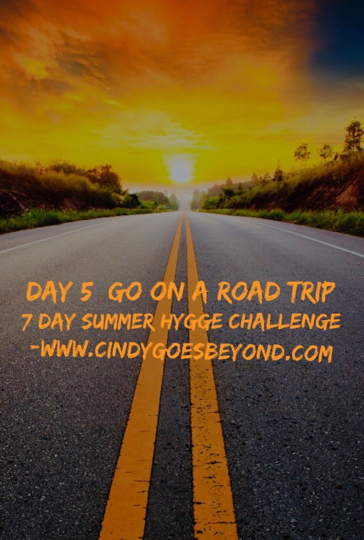 Day 5 Go On a Road Trip