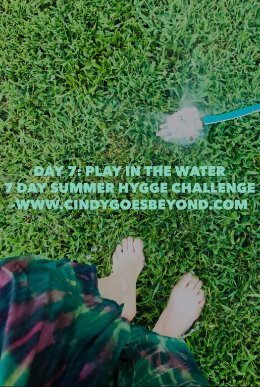 Day 7: Play in the Water