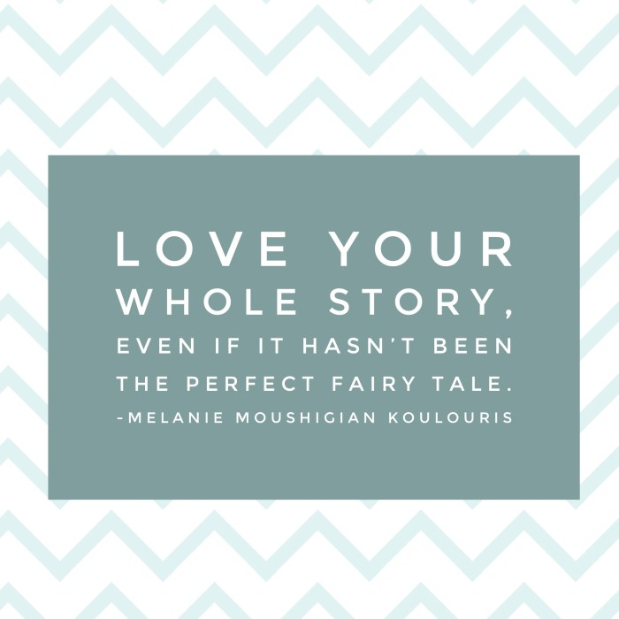 Loving My Whole Story