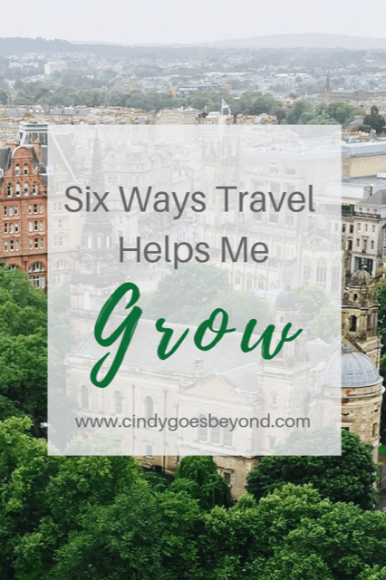 Six Ways Travel Helps Me Grow