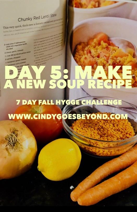 Day 5: Make a New Soup Recipe