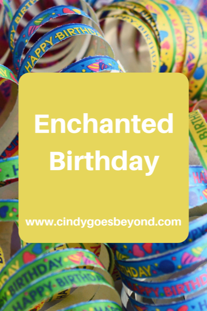 Enchanted Birthday