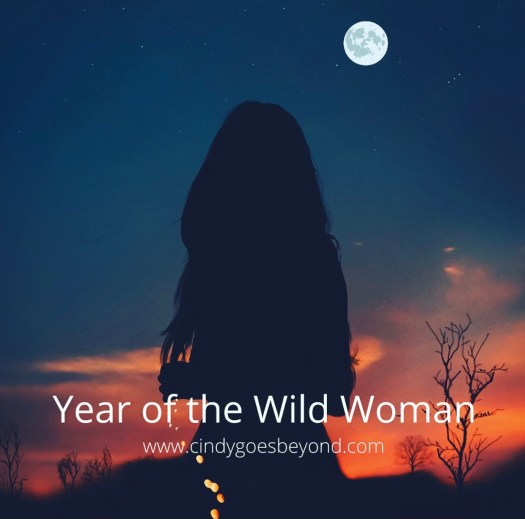 Wild Woman Manifesto year