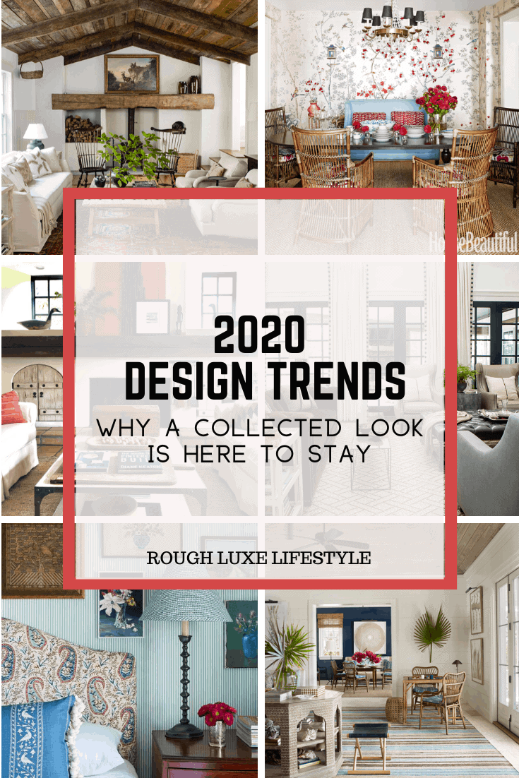 2020 Design Trends Why A Collected Look Is Here To Stay Cindy Hattersley Design