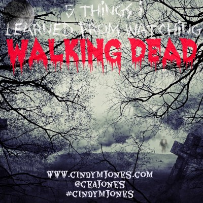 5 Things I Learned about Writing from Watching Walking Dead
