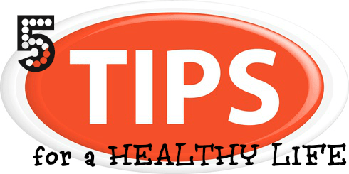 5 Tips for a Healthy Lifestyle