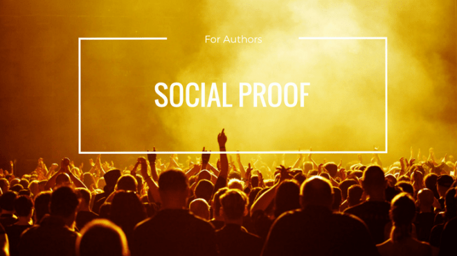 Authors need to understand the power of social proof to promote their books.