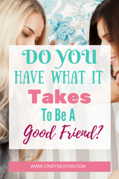 Being a Bosom Friend and a Cherished Blessing