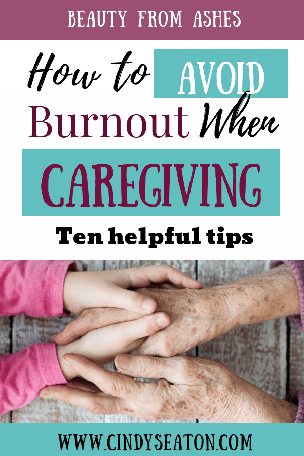 How to avoid burnout when caregiving