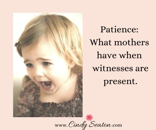 motherhood meme about having patience