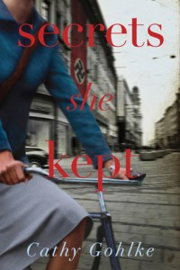 Secrets She Kept by Cathy Gohlke