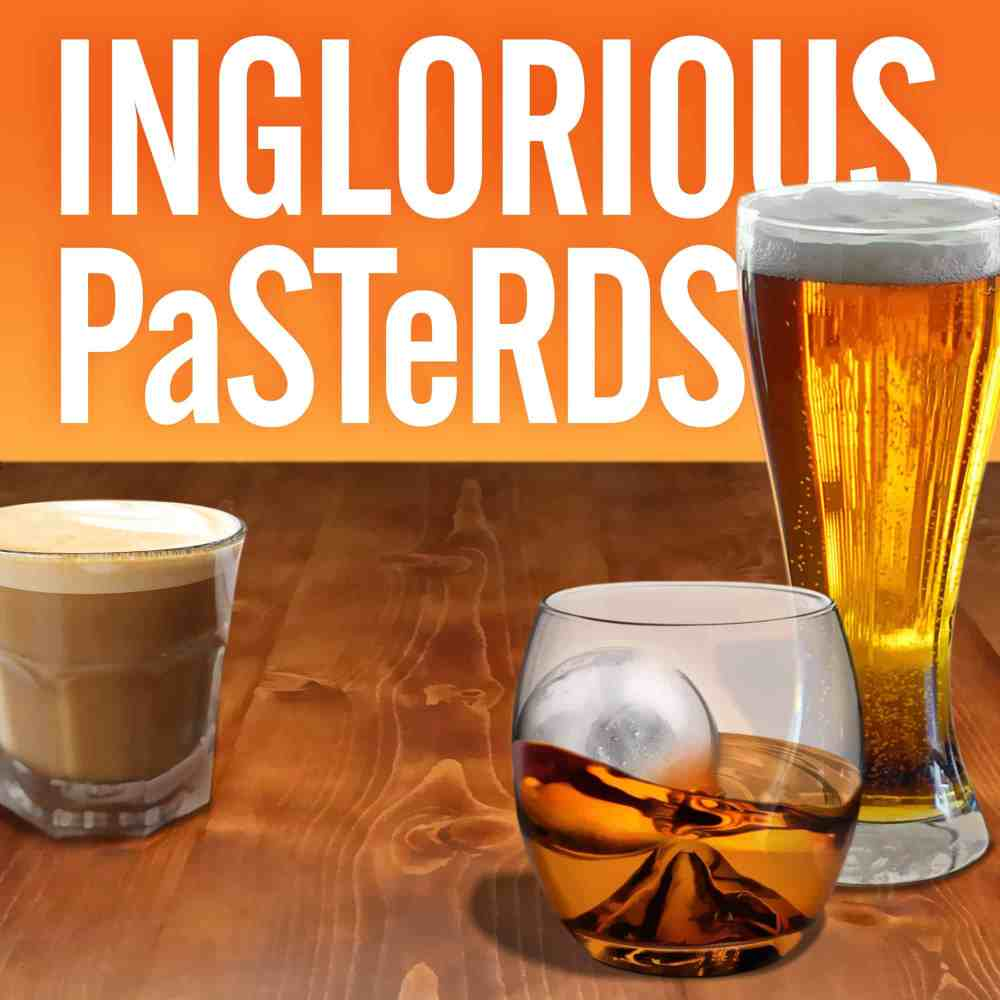 Inglorious Pasterds Podcast