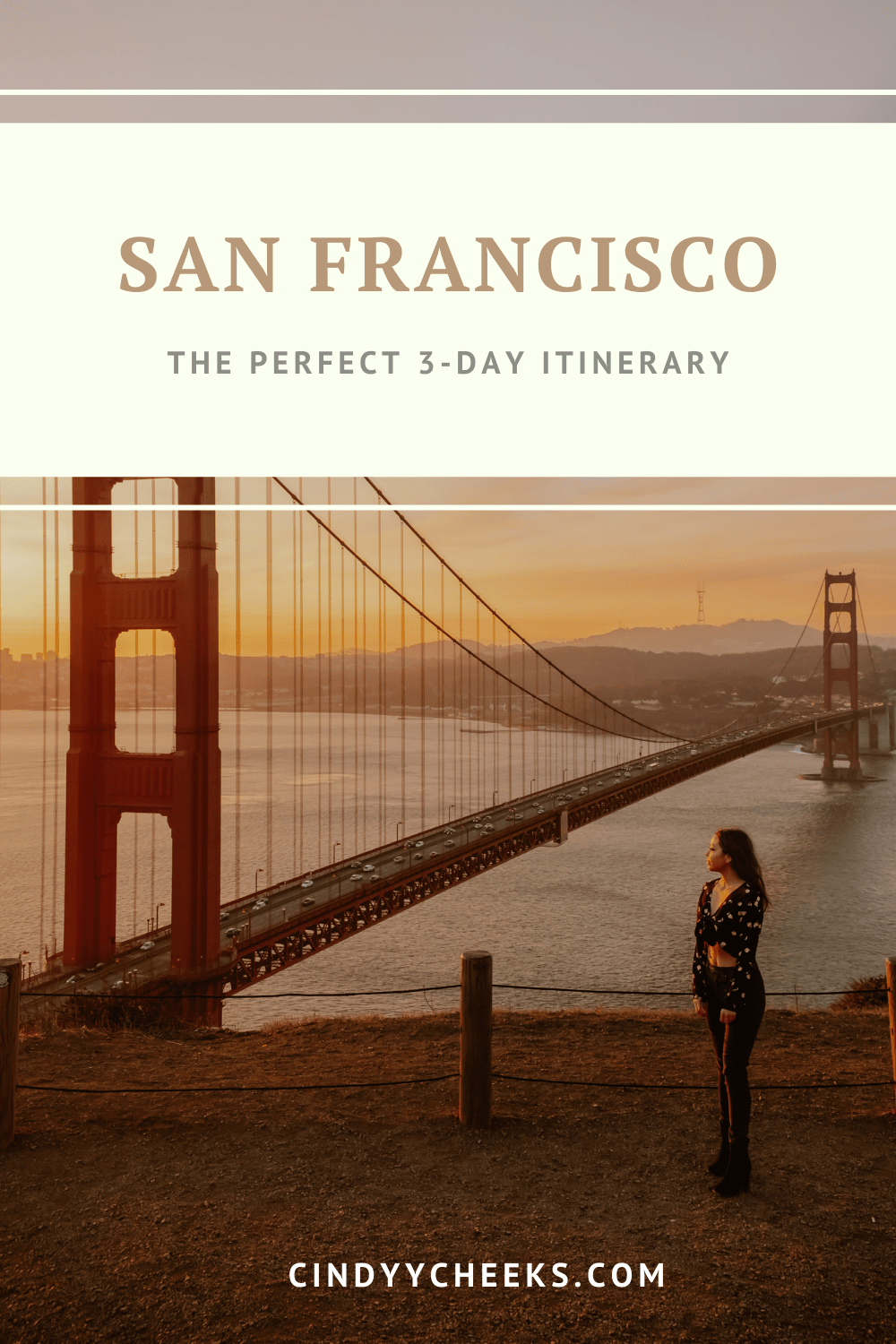 The Perfect 3-Day San Francisco Itinerary