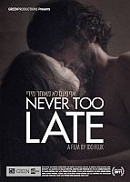 EIFF 2012: 'Never Too Late' review
