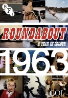 DVD Review: 'Roundabout: A Year in Colour 1963'