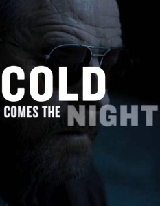 Film Review: 'Cold Comes the Night'