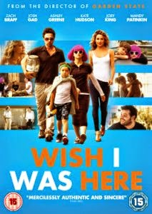 Dvd Review Wish I Was Here Cinevue
