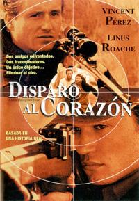 DISPARO AL CORAZÓN (Shot througth the heart) – 1.998