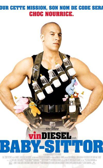 Baby-Sittor, affiche de la comédie Dinsey avec Vin Diesel
