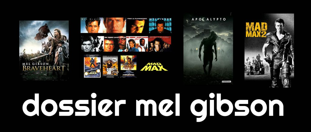 Filmographie et biographie de Mel Gibson