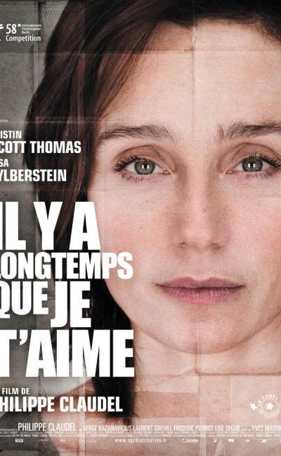 Affiche d'Il y a longtemps que je t'aime de Philippe Claudel