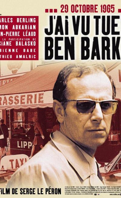 Affiche de J'ai vu tuer Ben Barka de Serge Le Péron