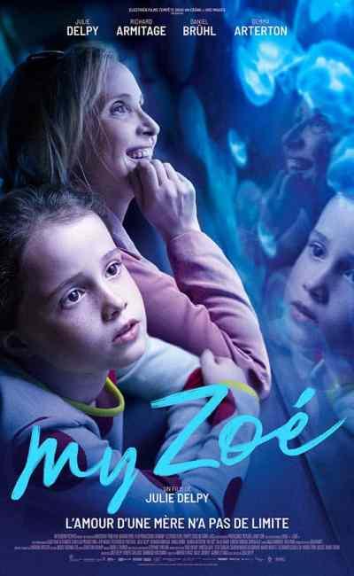 My Zoe, affiche du film de Julie Delpy