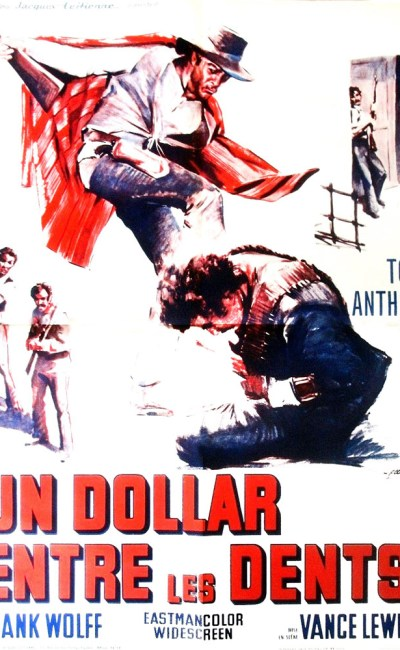 Un dollar entre les dents affiche du film
