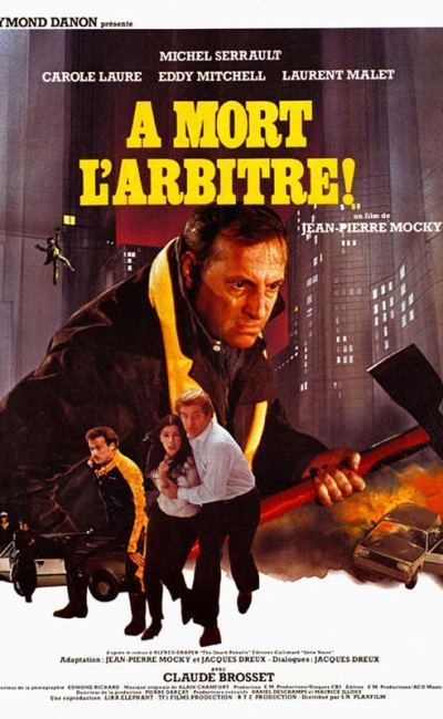 A mort l'arbitre!, l'affiche du film