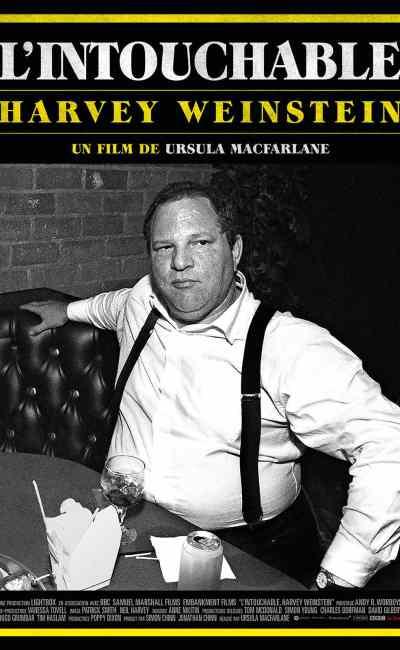 Affiche officielle de L'intouchable Harvey Weinstein