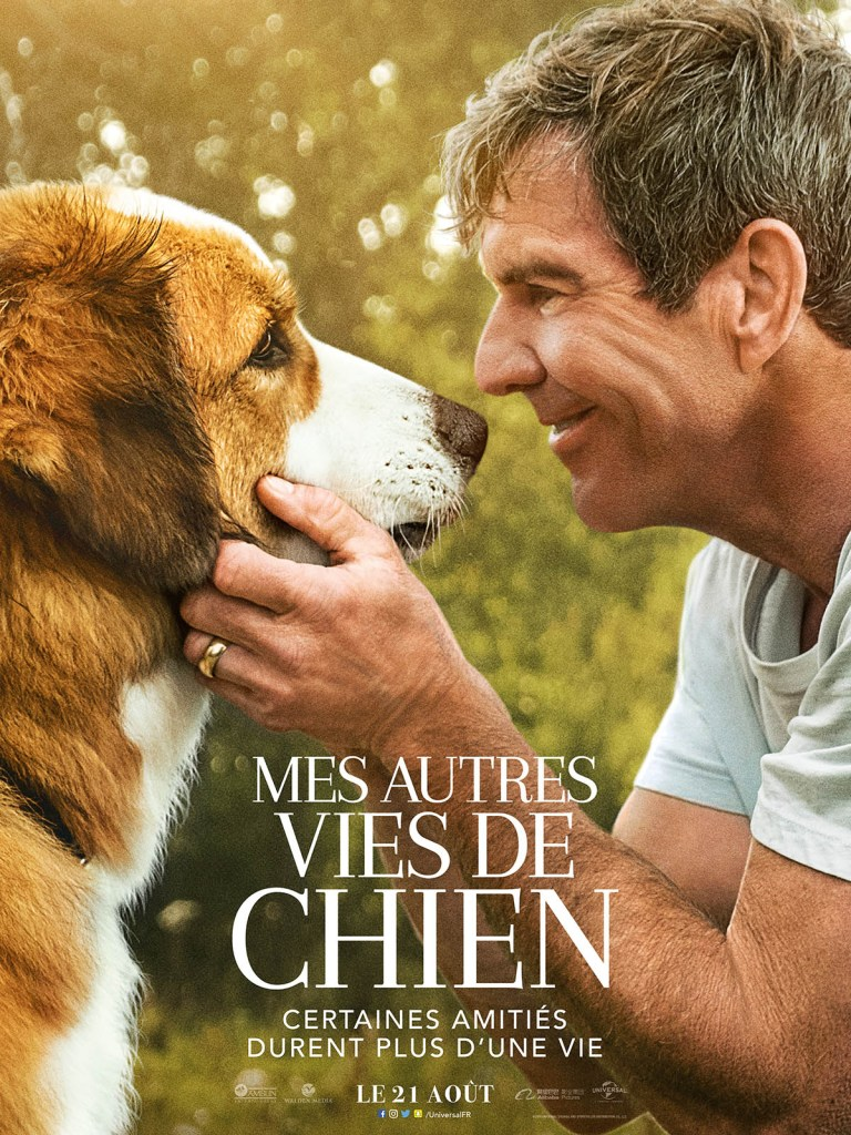 Affiche française de Mes autres vies de chien, avec Dennis QUaid