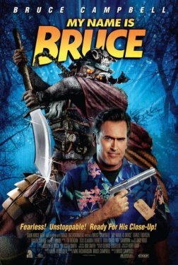 Affiche de la réalisation de Bruce Campbell, my name is Bruce