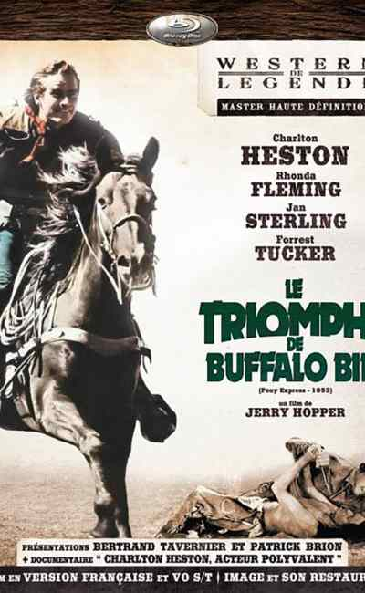 Pony Express (Le triomphe de Buffalo Bill), avec Charlton Heston